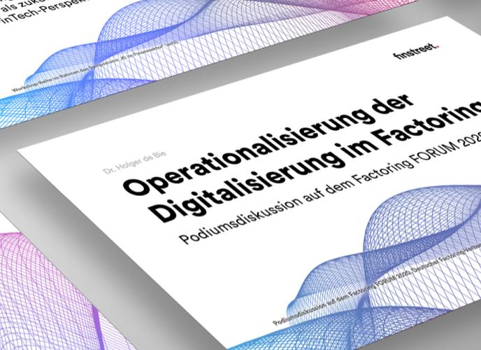 Powerpoint Slide Vortrag zur Operationalisierung der Digitalisierung im Factoring beim Podiumsdiskussion auf dem Factoring FORUM 2020, Deutscher Factoring-Verband e.V. mit Holger de Bie
